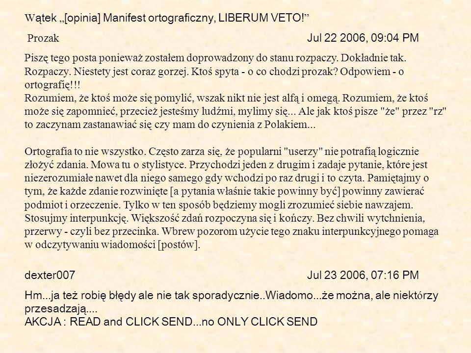 """Wątek """"[opinia] Manifest ortograficzny, LIBERUM VETO!"""